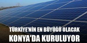 Türkiye'nin en büyük güneş enerjisi santrali Konya'da kuruluyor