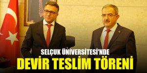Selçuk Üniversitesi'nde devir teslim töreni