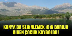 Konya'da serinlemek için baraja giren çocuk kayboldu!