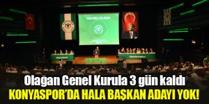 Konyaspor'da genel kurula 3 gün kaldı, hala başkan adayı çıkmadı!