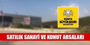Konya Büyükşehir Belediyesinden satılık sanayi ve konut arsaları