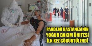 Pandemi hastanesinin yoğun bakım ünitesi ilk kez görüntülendi