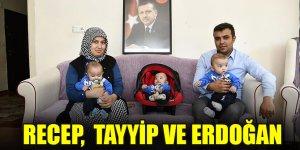 """Üçüz bebeklere """"Recep"""", """"Tayyip"""" ve """"Erdoğan"""" isimleri verildi"""