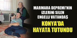 Marmara Depremi'nin izlerini silen engelli vatandaş, Konya'da hayata tutundu