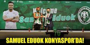 Samuel Eduok Konyaspor'da!