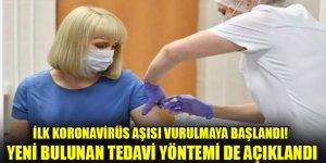 İlk koronavirüs aşısı vurulmaya başlandı! Yeni bulunan tedavi yöntemi de açıklandı