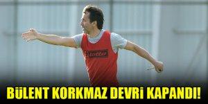 Konyaspor'da Bülent Korkmaz devri resmen sona erdi!