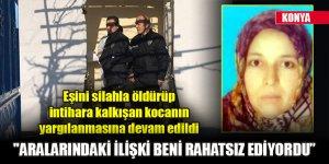 Konya'da eşini silahla öldürüp intihara kalkışan sanık yargılanıyor