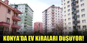 Konya'da ev kiraları düşüyor!