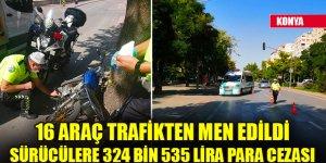 Konya'da trafik denetimlerinde sürücülere 324 bin lira ceza