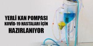 Yerli kan pompası Kovid-19 hastaları için hazırlanıyor
