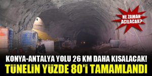 Konya-Antalya yolu 26 km daha kısalacak! Tünelin yüzde 80'i tamamlandı