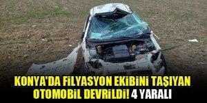 Konya'da filyasyon ekibini taşıyan otomobil devrildi! 4 yaralı