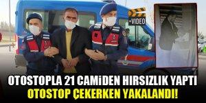 Otostopla 21 camiden hırsızlık yaptı, otostop çekerken yakalandı!
