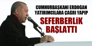 Cumhurbaşkanı Erdoğan yatırımcılara çağrı yapıp seferberlik başlattı