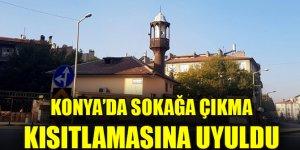Konya, Karaman, Aksaray ve Afyonkarahisar'da sokağa çıkma kısıtlamasına uyuldu
