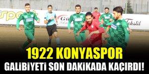 1922 Konyaspor, galibiyeti son dakikada kaçırdı!