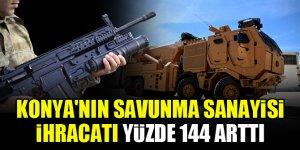 Konya'nın savunma sanayisi ihracatı yüzde 144 arttı