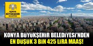 Konya Büyükşehir Belediyesi'nden en düşük 3 bin 425 lira maaş!