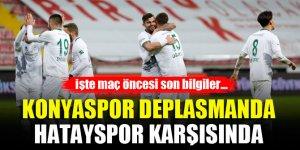 Konyaspor deplasmanda Hatayspor karşısında