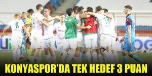 Konyaspor'da tek hedef 3 puan