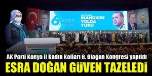 AK Parti Konya İl Kadın Kolları'nda Esra Doğan Candan güven tazeledi