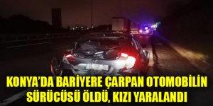 Konya'da bariyere çarpan otomobilin sürücüsü öldü, kızı yaralandı