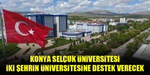 Konya Selçuk Üniversitesi, iki şehrin üniversitesine destek verecek