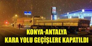 Konya-Antalya kara yolu çekici ve tır geçişlerine kapatıldı