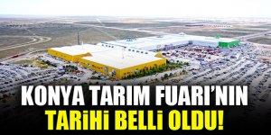 Konya Tarım Fuarı'nın tarihi belli oldu!