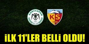 Konyaspor - Kayserispor | İLK 11'LER BELLİ OLDU!