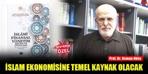 İslam ekonomisine temel kaynak olacak