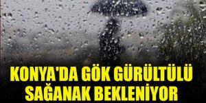Konya'da gök gürültülü sağanak bekleniyor
