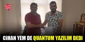 Cihan Yem Fabrikası da Quantum Yazılım dedi