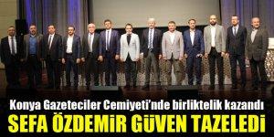 Konya Gazeteciler Cemiyeti'nde Sefa Özdemir güven tazeledi