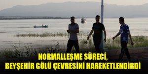 Normalleşme süreci, Beyşehir Gölü çevresini hareketlendirdi