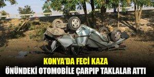 Konya'da feci kaza: Önündeki otomobile çarpıp taklalar attı: 4 yaralı