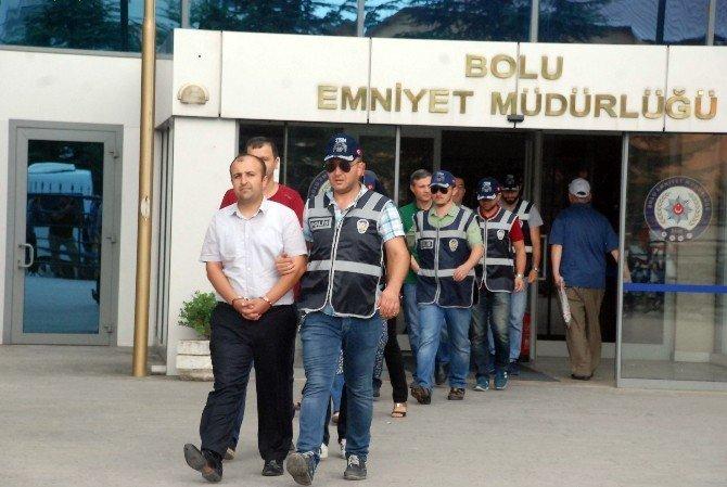 Bolu'da FETÖ operasyonunda 6 kişi adliyeye sevk edildi