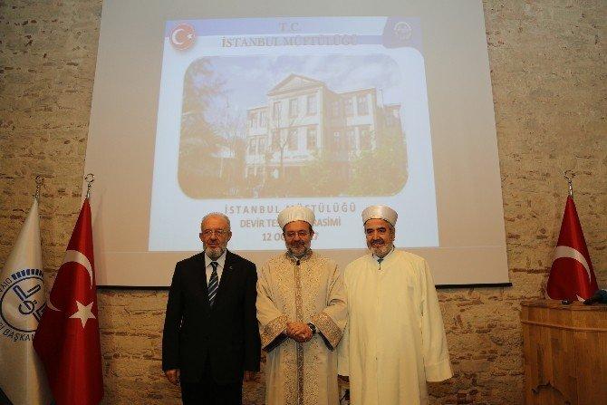 İstanbul Müftülüğü görevini Prof. Dr. Hasan Kamil Yılmaz devraldı