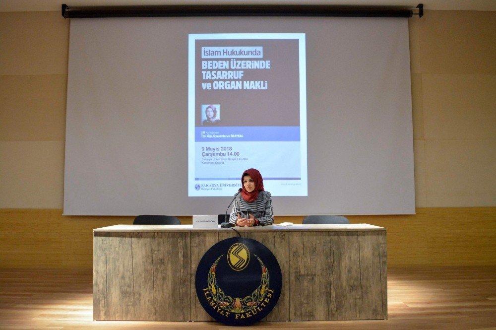 """SAÜ'de """"İslam Hukukunda Organ Nakli"""" konusu tartışıldı"""