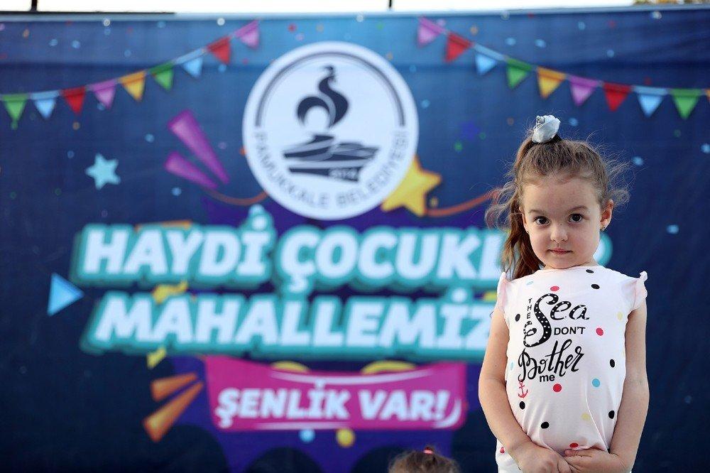 """Pamukkale'de """"Haydi Çocuklar Mahallemizde Şenlik Var"""" programı devam ediyor"""