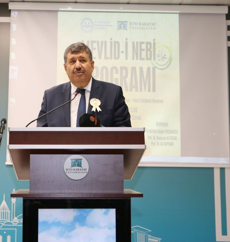 """KTO Karatay Üniversitesinde """"Mevlid-i Nebi"""" etkinliklerle kutlandı"""