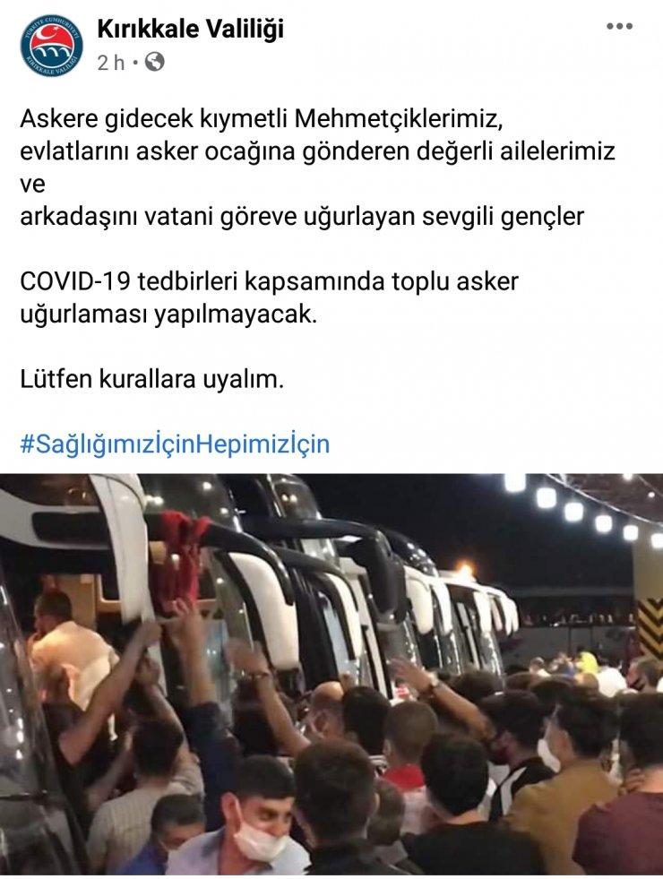 Kırıkkale'de toplu asker uğurlaması yasaklandı