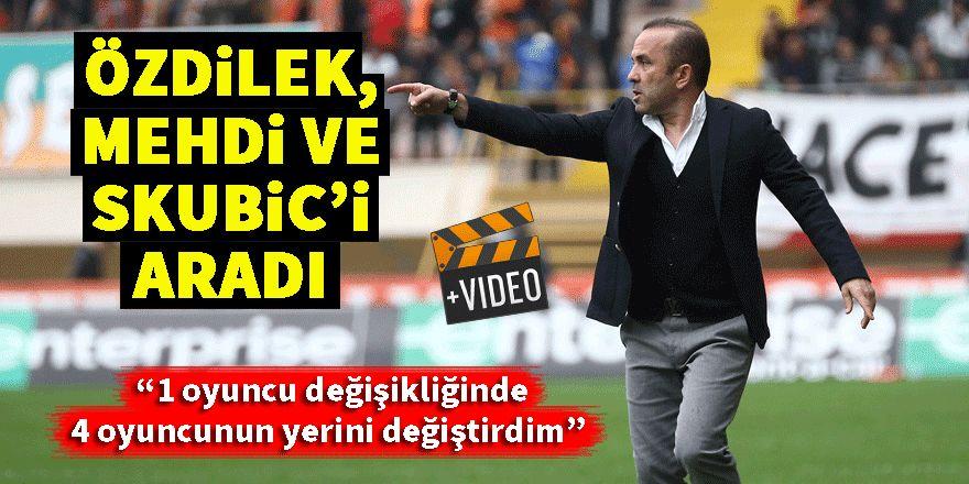 Mehmet Özdilek: Skubic ve Mehdi'nin yokluğu zor durumda bıraktı
