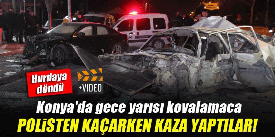 Konya'da gece yarısı kovalamaca!