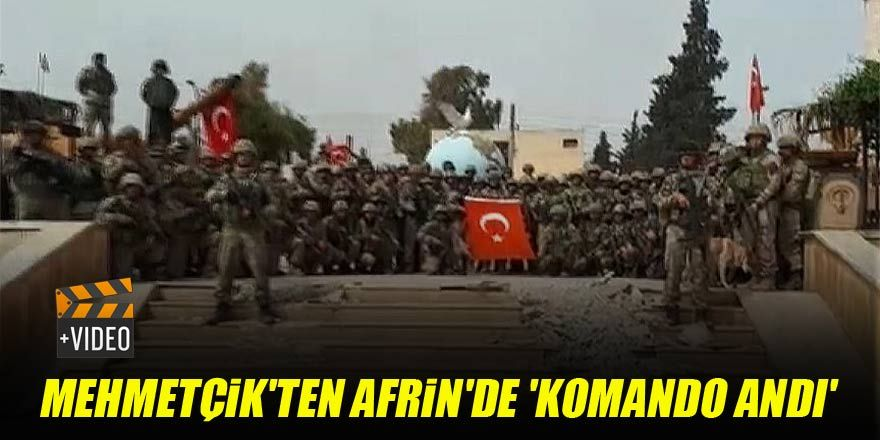 Mehmetçik'ten Afrin'de 'komando andı' | VİDEO