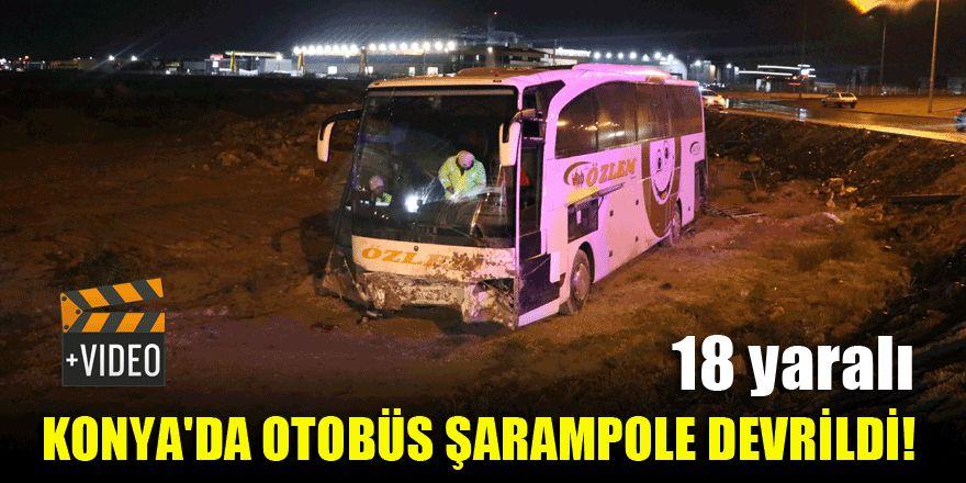 Konya'da otobüs şarampole devrildi! 18 yaralı