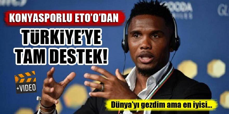Konyasporlu Eto'o'dan Türkiye'ye tam destek!