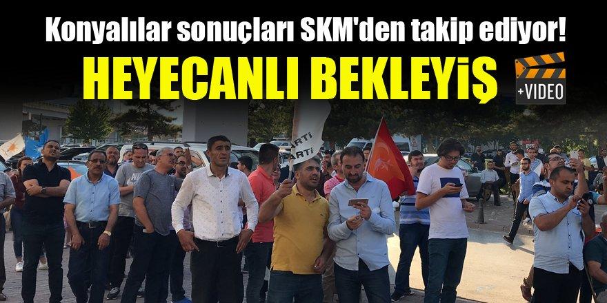 Konyalılar seçim sonuçlarını SKM'den takip ediyor!