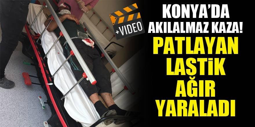 Konya'da akılalmaz kaza! Patlayan lastik ağır yaraladı